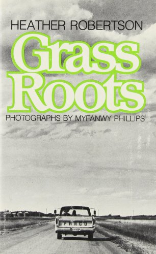 GRASS ROOTS: Robertson, Heather