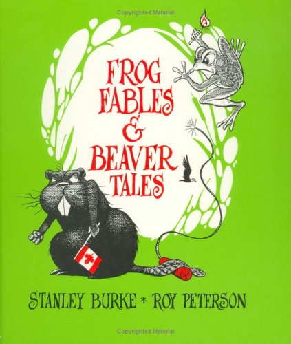 9780888620484: Frog Fables & Beaver Tales