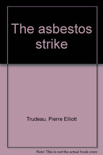 9780888620552: The asbestos strike