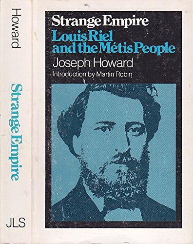 9780888620590: Strange Empire: Louis Riel and the Métis People