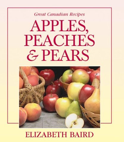 Apples, Peaches and Pears: Elizabeth Baird