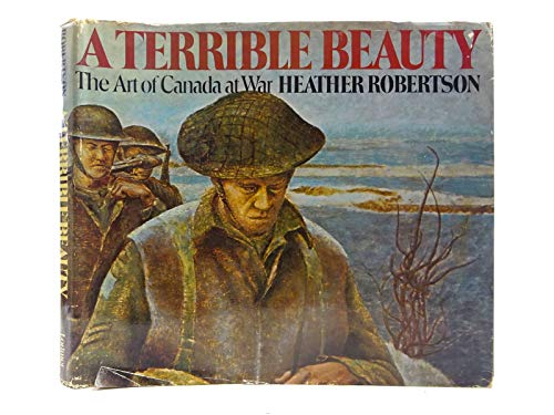 9780888621443: A terrible beauty: The art of Canada at war