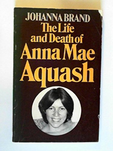 The Life and Death of Anna Mae Aquash