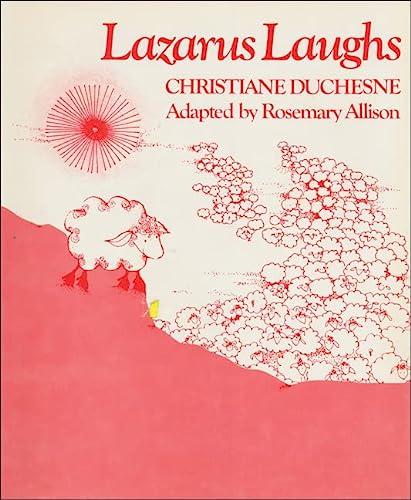 Lazarus Laughs (0888621566) by Christiane Duchesne