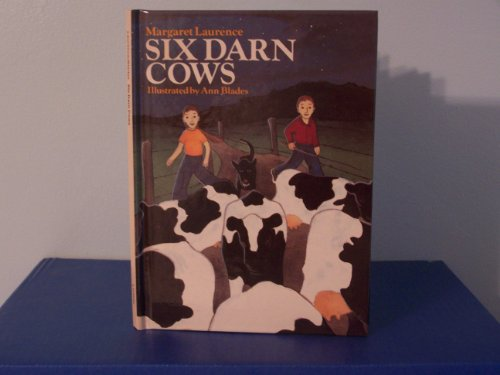 Six Darn Cows: Laurence, Margaret; Wainwright, J. A.