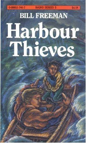 Harbour Thieves: Bill Freeman