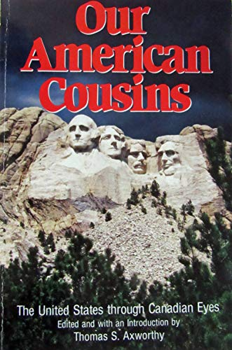 9780888628787: Our American Cousins: The United States through Canadian Eyes