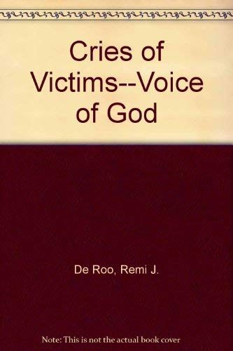 Cries of Victims, Voice of God: De Roo, Remi