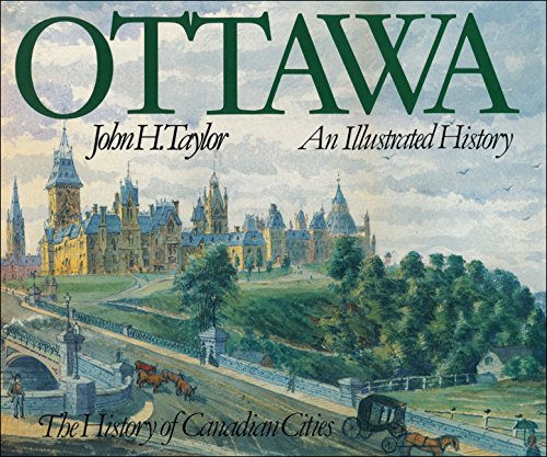 9780888629814: Ottawa: An Illustrated History (History of Canadian Cities)
