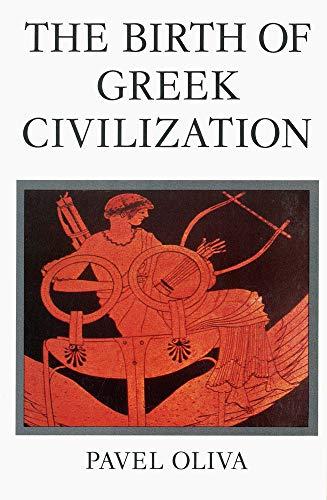 9780888640499: The Birth of Greek Civilization