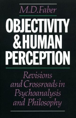 Objectivity and Human Perception: Faber, M. D.