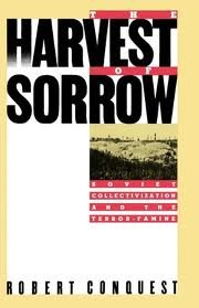 The Harvest of Sorrow (0888641109) by Robert Conquest -