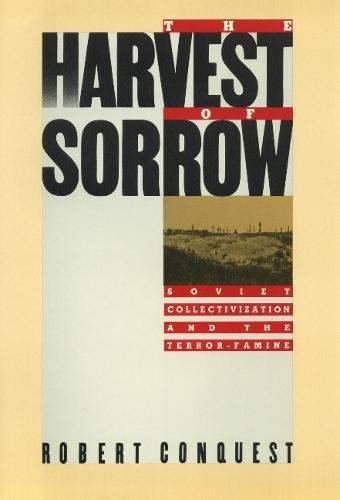 9780888641281: Harvest Of Sorrow: Soviet Collectivization and the Terror - Famine