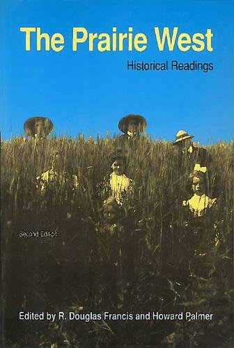 9780888642271: Prairie West: Historical Readings (The)