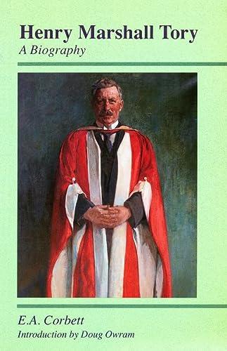 9780888642509: Henry Marshall Tory, A Biography