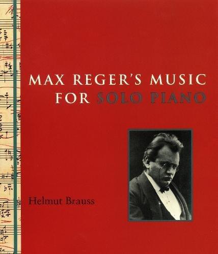 9780888642554: Max Reger's Music for Solo Piano