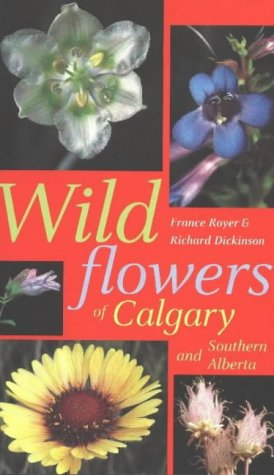 9780888642837: WILDFLOWERS OF CALGARY & S.ALB