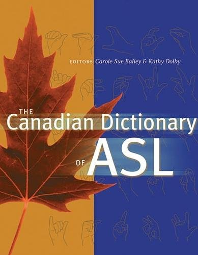 9780888643001: Canadian Dictionary of ASL (The)
