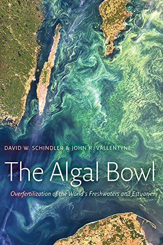 9780888644848: The Algal Bowl: Overfertilization of the World's Freshwaters and Estuaries