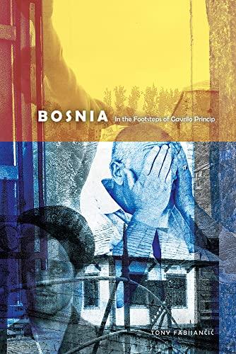 9780888645197: Bosnia: In the Footsteps of Gavrilo Princip (Wayfarer)