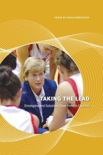 9780888645425: Taking the Lead: Strategies and Solutions from Female Coaches