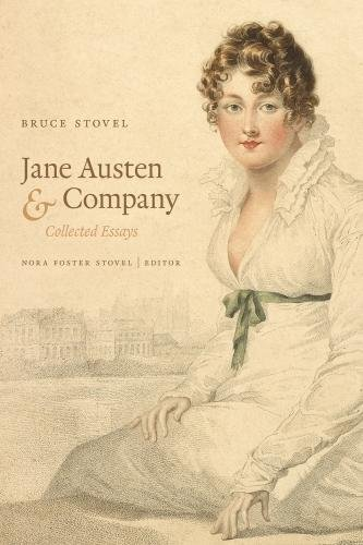 Jane Austen & Company - Collected Essays: Bruce Stovel Nora Foster