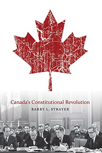 Canada's Constitutional Revolution -: Barry L. Strayer
