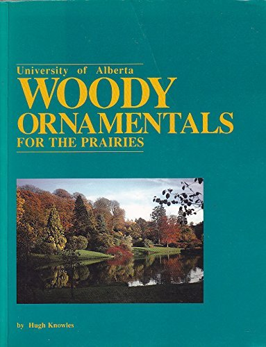 9780888648693: Woody ornamentals for the prairies