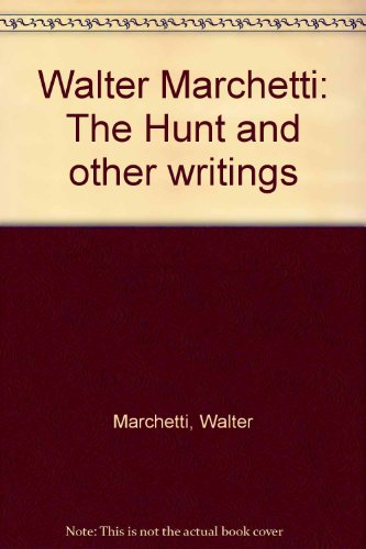 9780888656049: Walter Marchetti: The Hunt and other writings