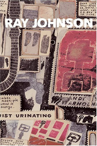 Ray Johnson: How Sad I Am Today.: Johnson, Ray