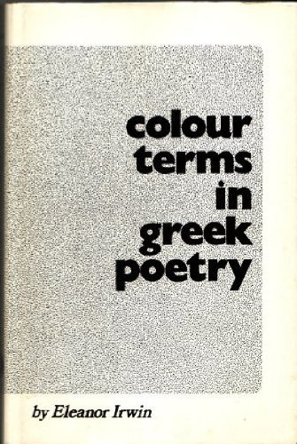 9780888665195: Colour Terms in Greek Poetry