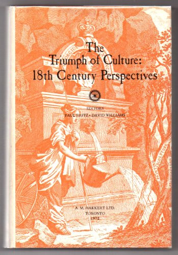 Triumph of Culture: Eighteenth Century Perspectives: Various