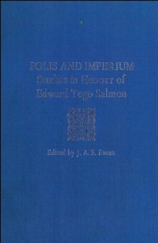 Polis and Imperium - Studies in Honour: Evans, J. A.