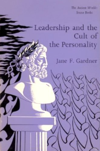 9780888665492: Leadership and the Cult of the Personality: The Ancient World: Source Books