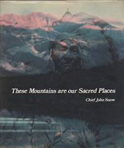 9780888665898: These Mountains Are Our Sacred Places: The Story of the Stoney Indians