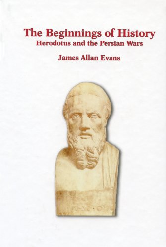 9780888666529: The Beginnings of History: Herodotus and the Persian Wars