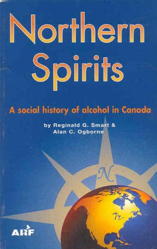 9780888682765: Northern Spirits: A Social History of Alcohol in Canada