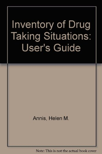9780888682901: Inventory of Drug Taking Situations: User's Guide