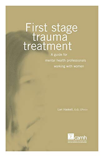 9780888684141: First Stage Trauma Treatment: A guide for mental health professionals working with women (Women & Trauma)