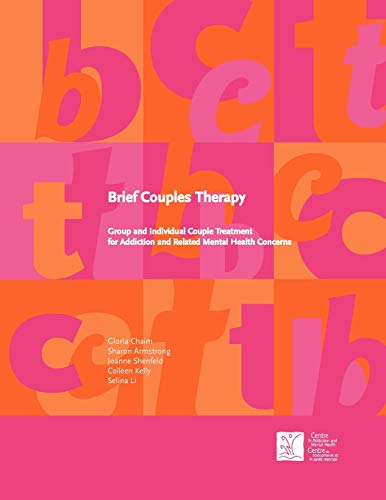 9780888684486: Brief Couples Therapy: Group and Individual Couple Treatment for Addiction and Related Mental Health Concerns
