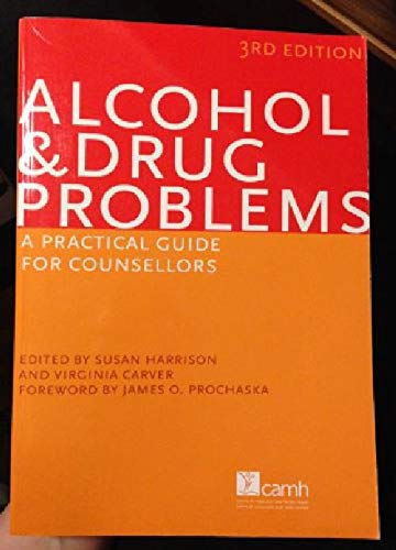 9780888686985: Alcohol & Drug Problems: A Practical Guide for Cou