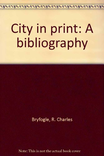 City in Print: A Bibliography