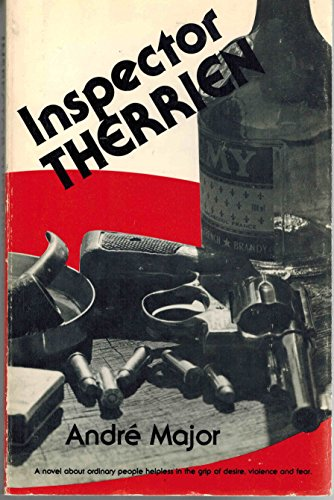 Inspector Therrien (Tales of deserters): Andre Major