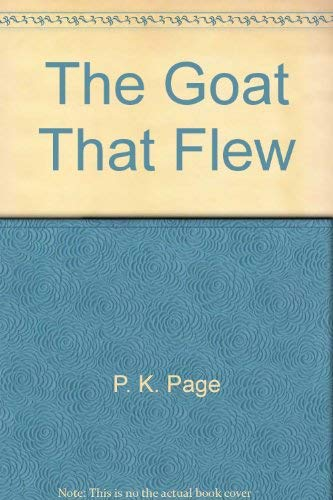 The goat that flew: P. K Page