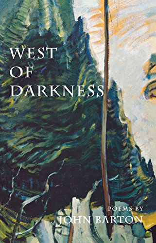 West of Darkness (9780888784025) by John Barton