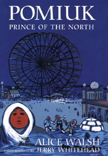 Pomiuk, Prince of the North: Alice Walsh