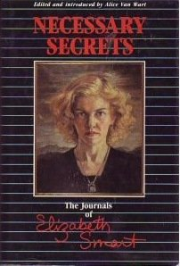 9780888791221: Necessary secrets: The journals of Elizabeth Smart