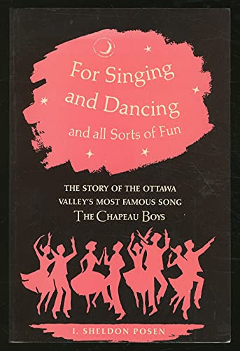 9780888791788: For singing and dancing and all sorts of fun