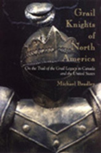 9780888822031: Grail Knights of North America: On the Trail of the Grail