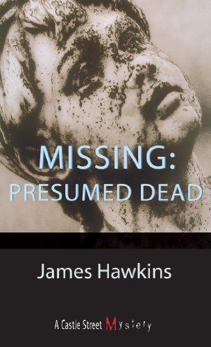 Missing: Presumed Dead: Hawkins, James